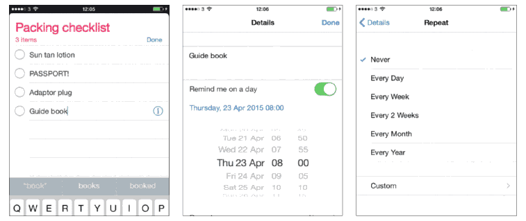 Make use of Reminders Iphone 6S