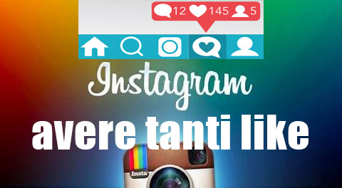 avere tanti mi piace foto instagram