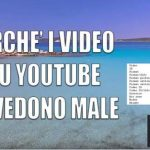 perche-i-video-su-youtube-si-vedono-male